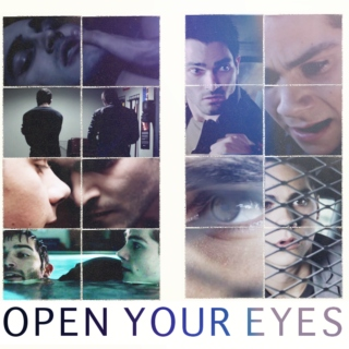 tell me you'll open your eyes; a sterek fanmix