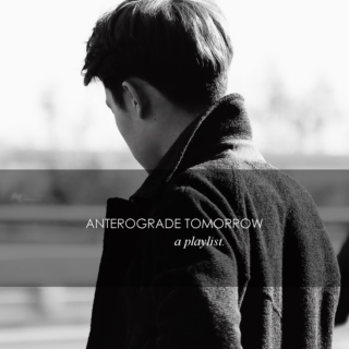 Anterograde Tomorrow