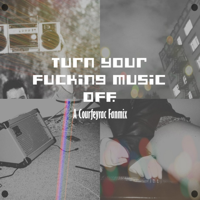 Turn Your Fucking Music Off.