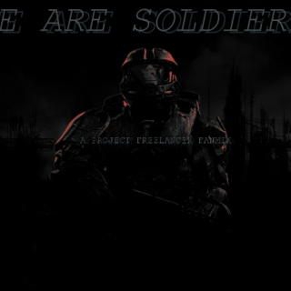 {WE ARE SOLDIERS}