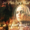 To Win Her War