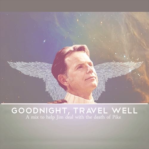 Goodnight, Travel Well
