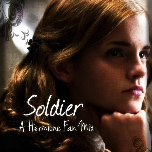 Soldier (A Hermione Fan Mix)