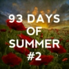 93 Days of Summer #2