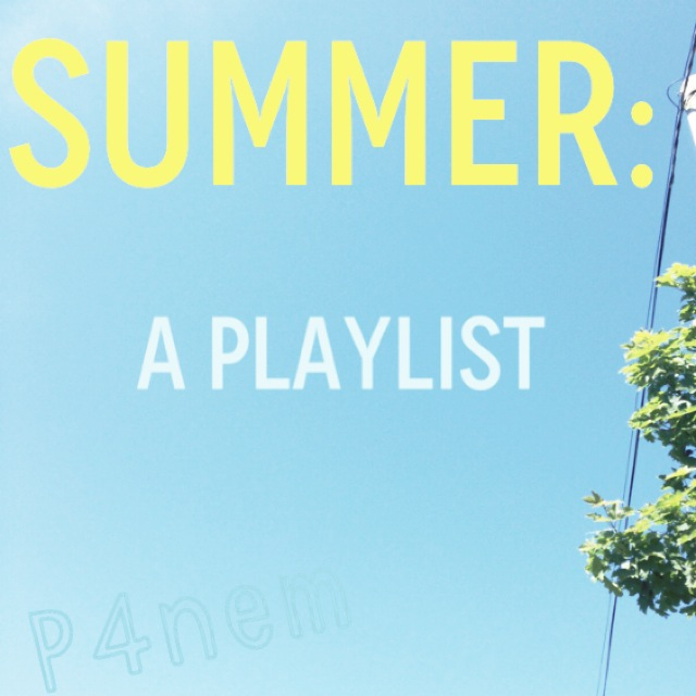 Summer: A Playlist