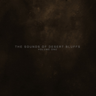 sounds of desert bluffs - vol. i