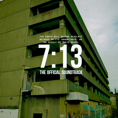 7:13 official soundtrack