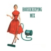 Housekeeping Mix