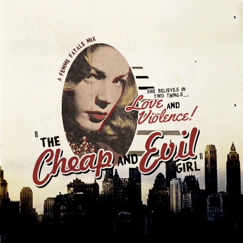 the cheap and evil girl;