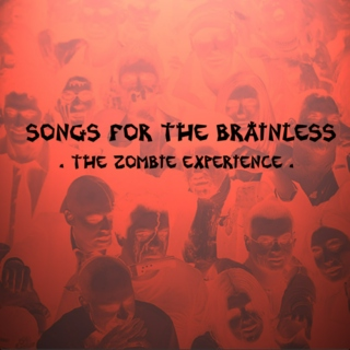 Songs for the Brainless [REVISITED]