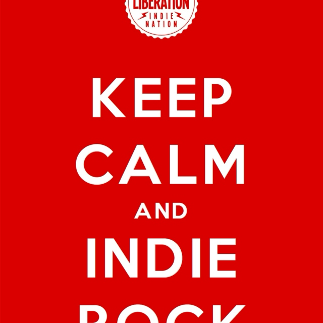 Keep calm and indie rock