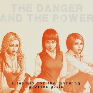 the danger and the power
