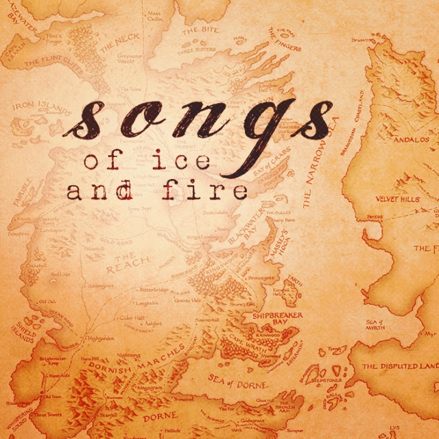 songs of Ice and Fire;