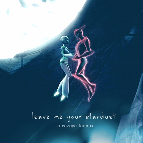leave me your stardust