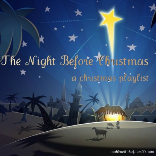 8tracks radio | The Night Before Christmas | a religious Christmas ...