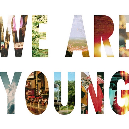 While Were Young ...Even Though I Hate Saying That.