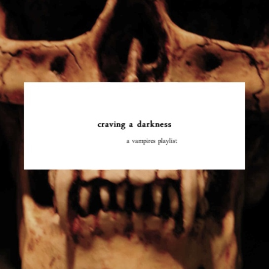 craving a darkness