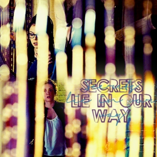 Secrets Lie In Our Way