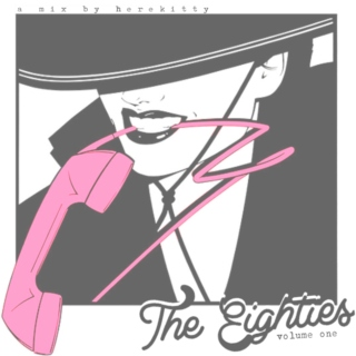 THE EIGHTIES