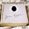 The Autobiography of Jane Eyre (Eps.1-11)