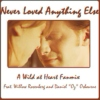 Never Loved Anything Else | A Willow and Oz Fanmix [A-Side]