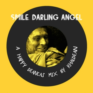 Smile, Darling Angel