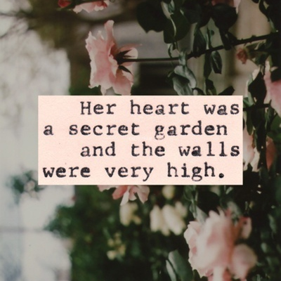 The Garden Inside My Heart