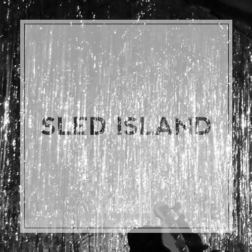 SUMMER TUNES: SLED ISLAND EDITION