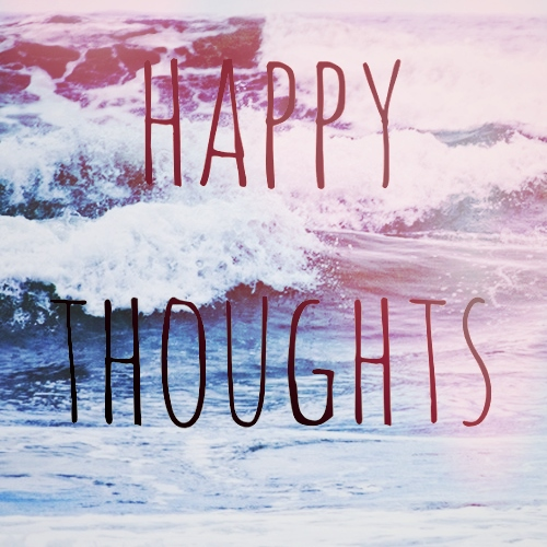 happy thoughts~
