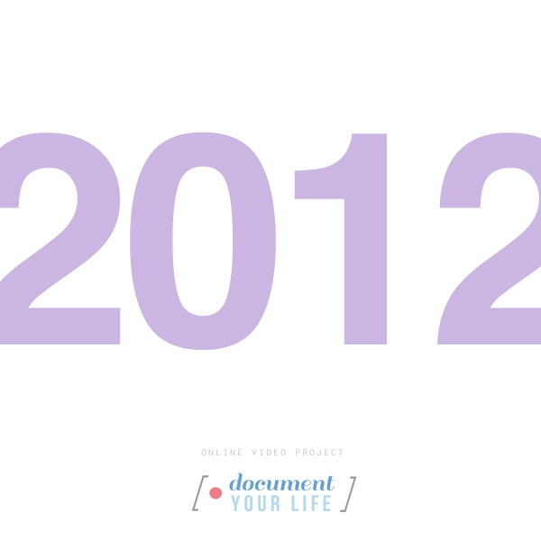 Document Your Life 2012
