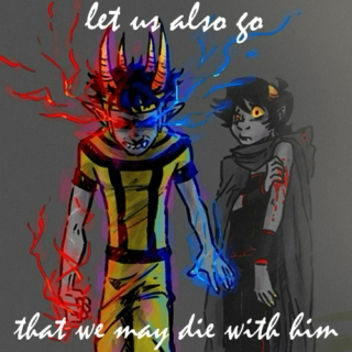 let us also go, that we may die with him