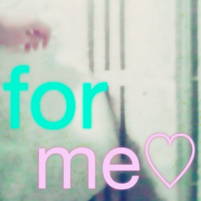 for me♡