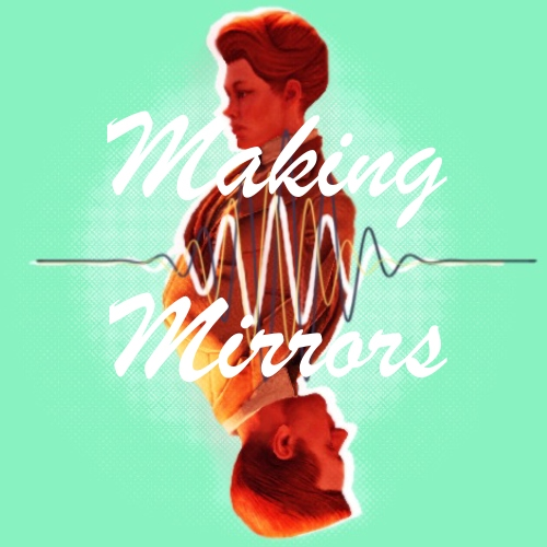 Making Mirrors (Lutecest Fanmix)