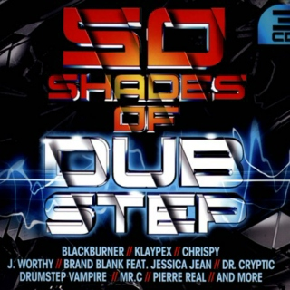 50 shades of dubstep 2013