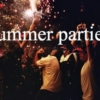 Summer Party ☀