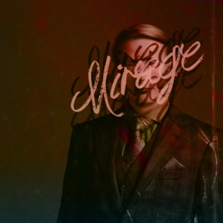 Mirage - A haunting Hannibal & Will mix
