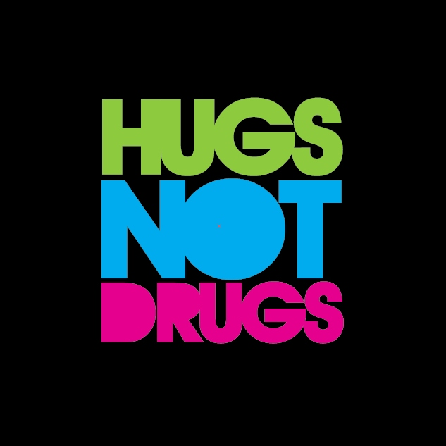Hugs before Drugs