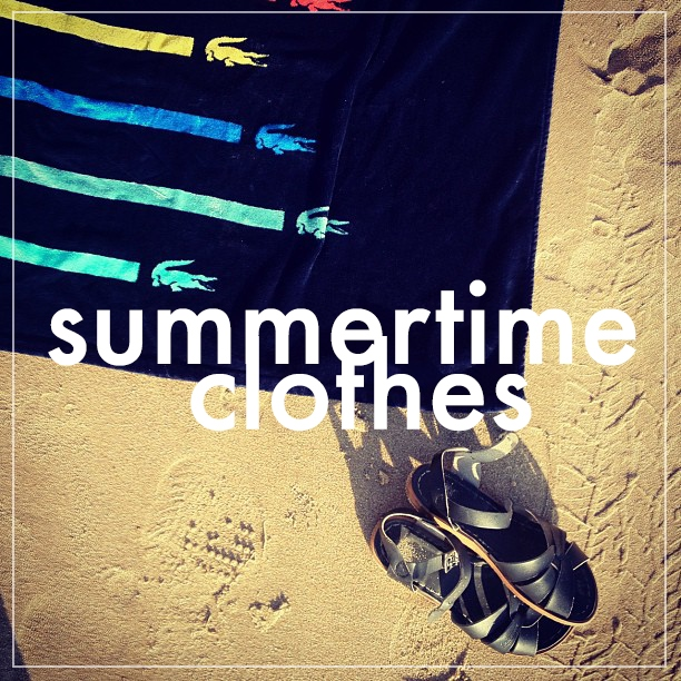 Summertime Clothes