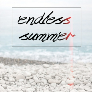 Endless Summer ☼