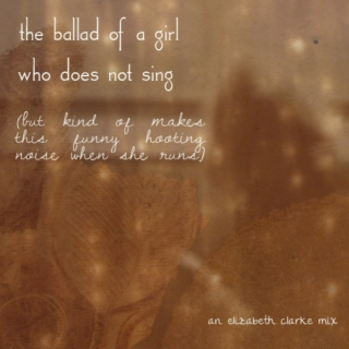◎the ballad of a girl who does not sing◎