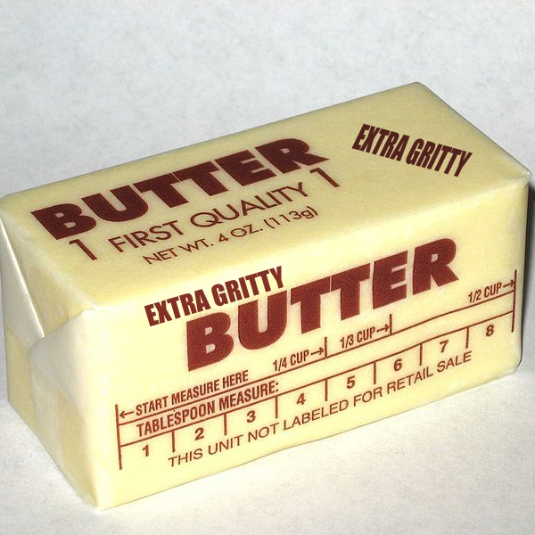 Gritty Butter
