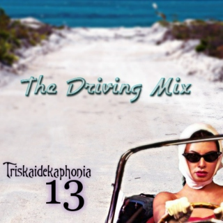 The Driving Mix