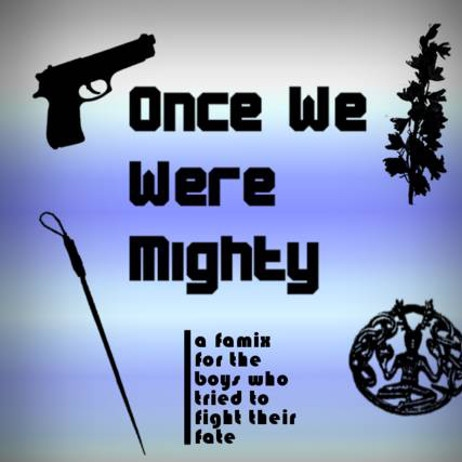 Once We Were Mighty