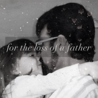 for the loss of a father