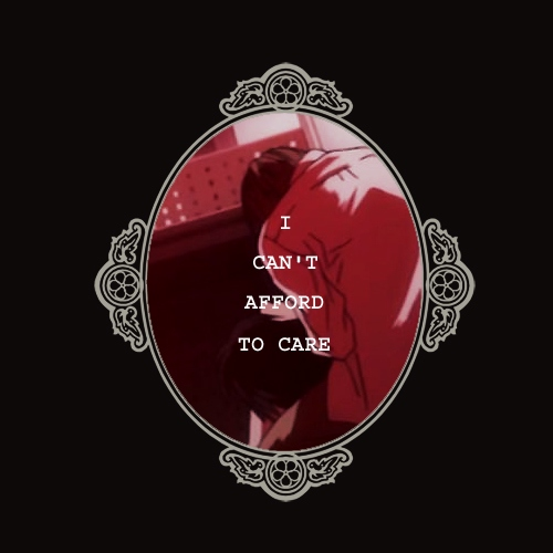 I Can't Afford to Care