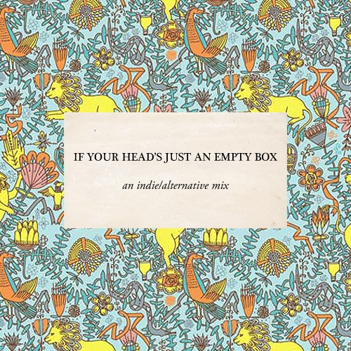If your head's just an empty box