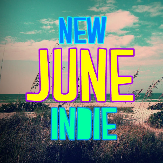 New Indie: June 2013