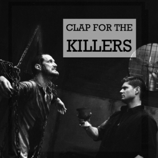 Clap For The Killers