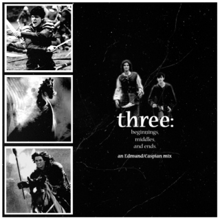 Three: Beginnings, Middles and Ends