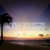 Summer Obsessions